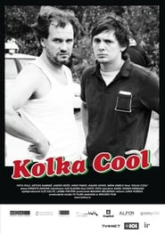 Kolka Cool Watch and get Download Kolka Cool in HD Streaming
