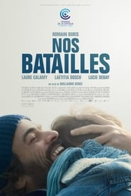 Nos batailles streaming