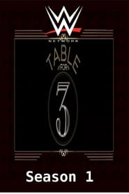 WWE Table For 3 streaming vf poster