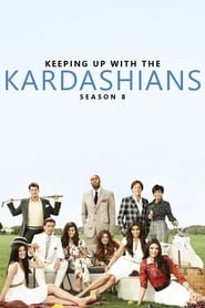 Keeping Up with the Kardashians saison 8 streaming vf
