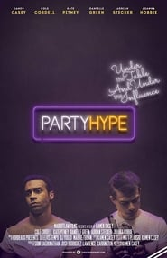 Party Hype (2018) Watch Online Free