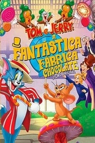 Image Tom and Jerry: Willy Wonka and the Chocolate Factory