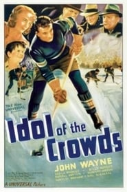 Idol of the Crowds Ver Descargar Películas en Streaming Gratis en Español