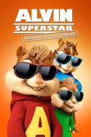 Alvin Superstar - Nessuno ci può fermare (2015)