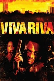 Viva Riva - Zu viel ist nie genug Full Movie