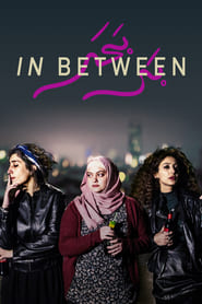 In Between full movie Netflix