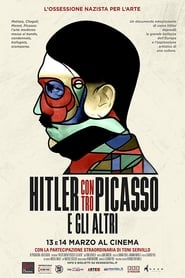 Hitler versus Picasso and the Others (2018)