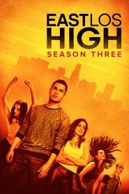 East Los High saison 3 streaming vf
