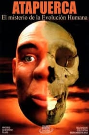 Atapuerca El Misterio De La Evolucion Humana
