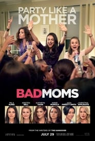 Ver Bad Moms Pelicula Completa 2016
