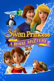 The Swan Princess: A Royal Myztery (2018) gotk.co.uk