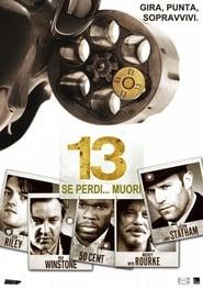 13 - Se perdi... muori (2010)