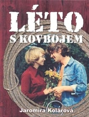 Léto s kovbojem Film in Streaming Completo in Italiano