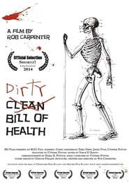 Dirty Bill of Health