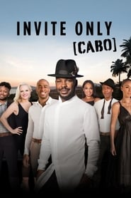 Invite Only Cabo streaming vf poster