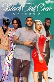 Black Ink Crew Chicago streaming vf poster