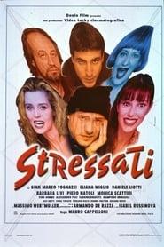 Stressati (1997)