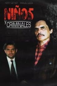 Niños y Criminales