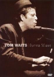 Tom Waits - Burma Shave [Live Concert] (2006)