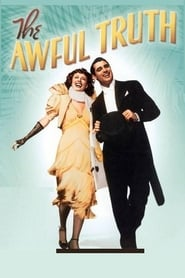 The Awful Truth Watch and Download Free Movie in HD Streaming