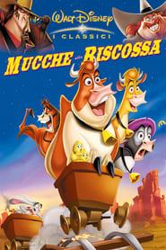 Mucche alla riscossa (2004)