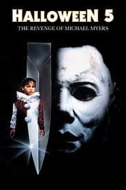 Halloween 5 - La vendetta di Michael Myers