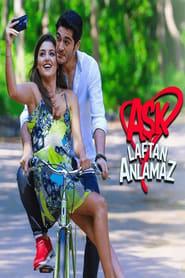 Streaming Aşk Laftan Anlamaz poster