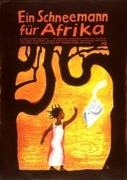 Ein Schneemann für Afrika