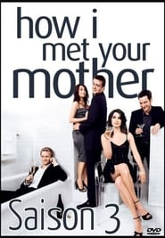 How I Met Your Mother Saison 3 en streaming VF