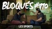 Bloqués saison 1 episode 110