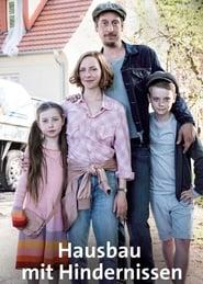 Hausbau mit Hindernissen (2017)