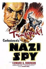 Confessions of a Nazi Spy Watch and get Download Confessions of a Nazi Spy in HD Streaming