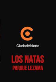 Los Natas: En vivo Anfiteatro Parque Lezama, Ciudad Abierta TV
