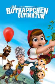 Das Rotkäppchen-Ultimatum (2011)