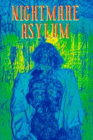 Nightmare Asylum