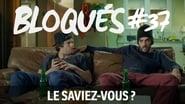 Bloqués saison 1 episode 37