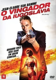 O Vingador da Iugoslávia (2018) Blu-Ray 1080p Download Torrent Dub e Leg