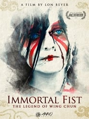 Immortal Fist: The Legend of Wing Chun (2017) Watch Online Free