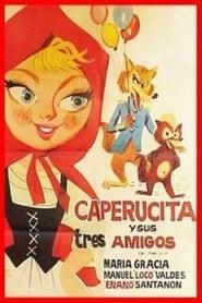 Caperucita y sus tres amigos