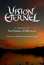Vision Éternel: A Preview Of For Farewell Of Nostalgia
