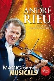 André Rieu - Magic Of The Musicals