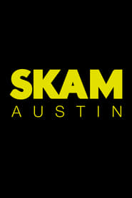 SKAM Austin (2019)