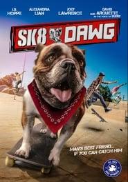 Sk8 Dawg 2018