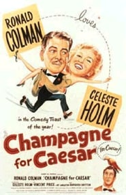 Champagne For Caesar Watch and get Download Champagne For Caesar in HD Streaming