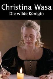 Drottning Kristina - Den vilda drottningen