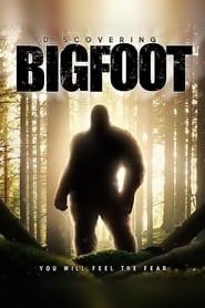 Watch Discovering Bigfoot Online Movie