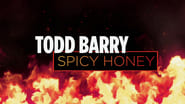 Captura de Todd Barry: Spicy Honey