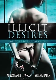 Illicit Desires (2017) 720p HDRip 600MB Ganool
