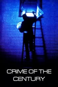 Crime of the Century Viooz