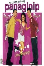 Watch Pinoy Movies Kung ikaw ay isang panaginip (2002)